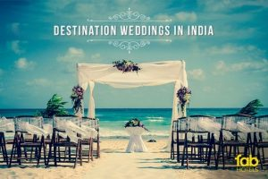 Destination Weddings in India: Explore exotic locations for your special day​