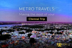 Here's Why Chennai Is One Of The Best Metros to visit In India
