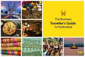 The Business Traveller's Guide to Hyderabad