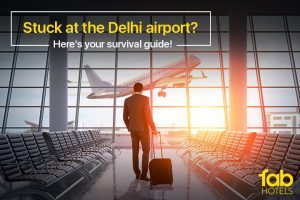 Fun things to do when you're stuck at the Delhi Airport