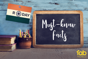 Interesting Facts about the Republic Day you ought to Know