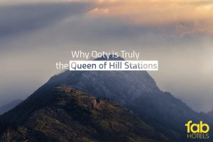 Interesting Things to Do on Your Ooty Vacation
